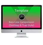 Шаблон Template: Bass Line Compression (DubStep & Trap Style)