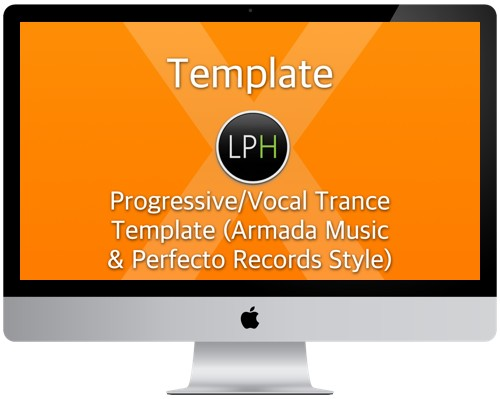 Шаблон Template: Progressive/Vocal Trance Template (Armada Music & Perfecto Records Style)