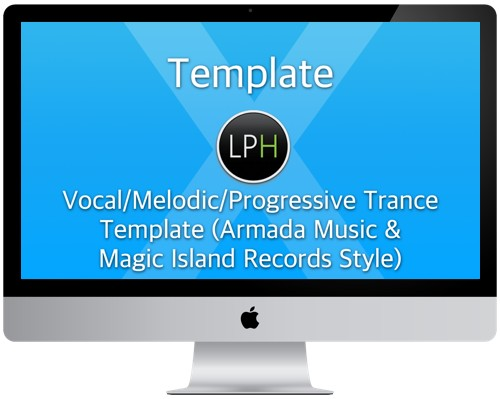 Шаблон Template: Vocal/Melodic/Progressive Trance Template (Armada Music & Magic Island)