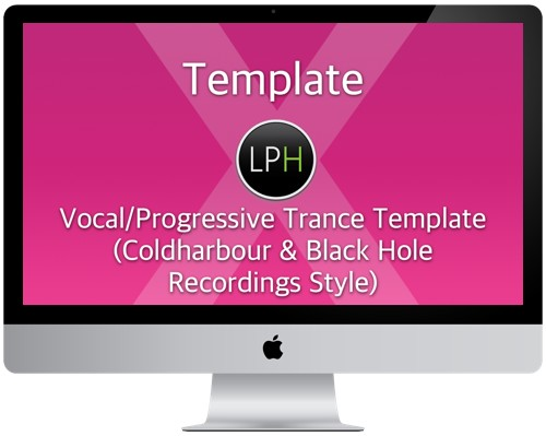 Шаблон Template: Vocal/Progressive Trance Template (Coldharbour & Black Hole Style)